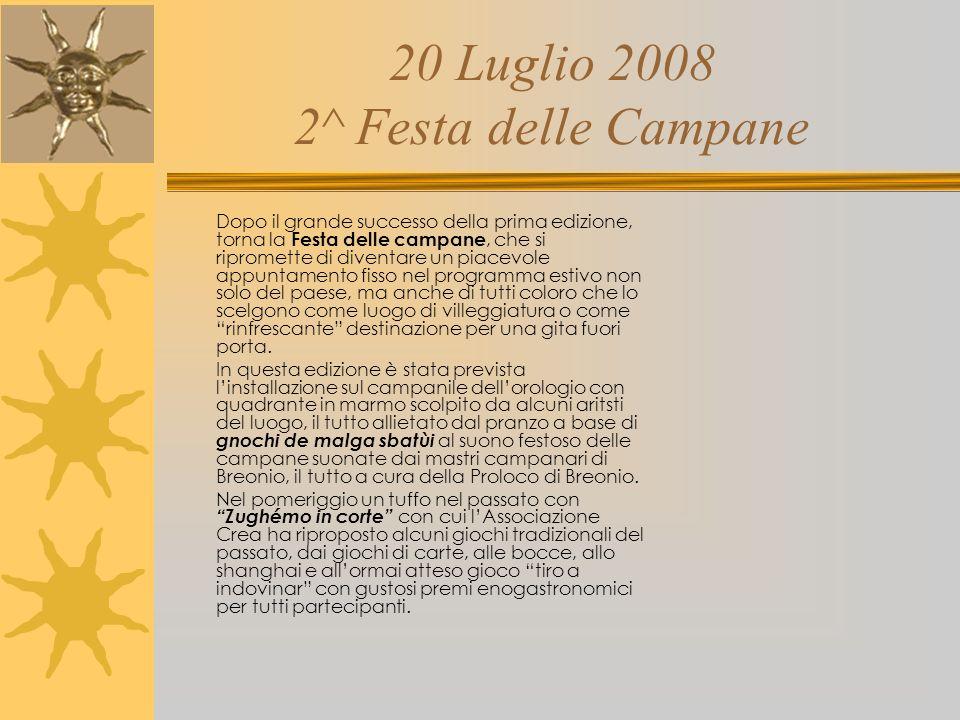 20 Luglio 2008 2^ Festa delle Campane