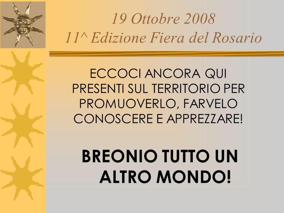 19 Ottobre 2008 11^ Edizione Fiera del Rosario