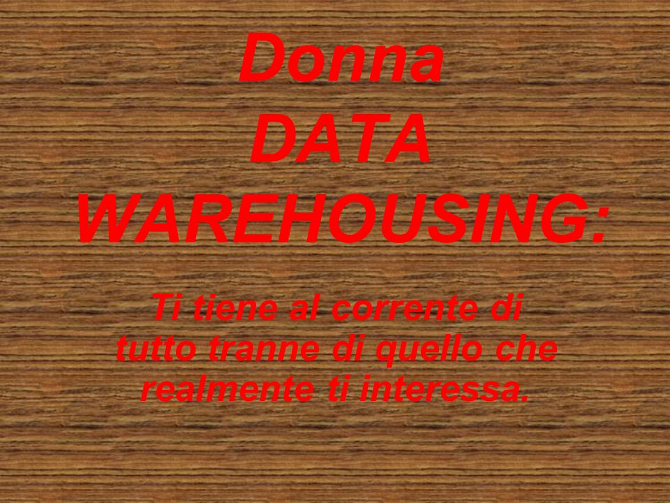 Donna DATA WAREHOUSING:
