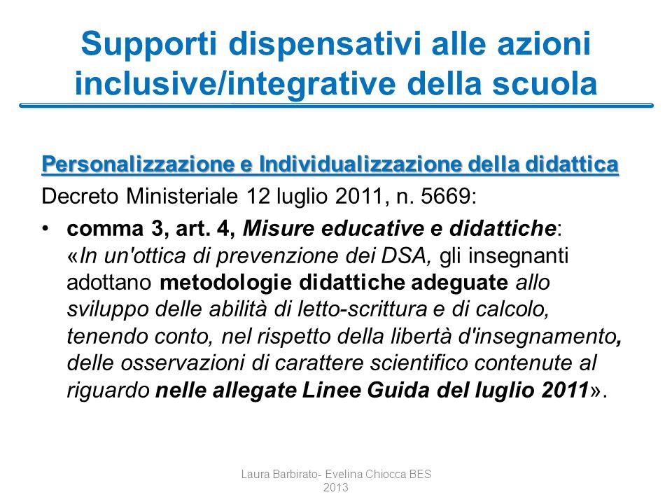 Supporti dispensativi alle azioni inclusive/integrative della scuola