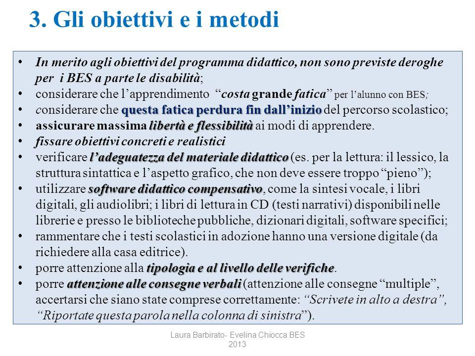 3. Gli obiettivi e i metodi