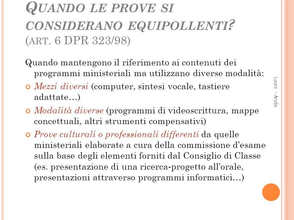 Quando le prove si considerano equipollenti (art. 6 DPR 323/98)