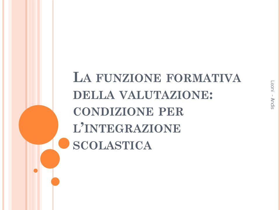 La funzione formativa della valutazione: condizione per l'integrazione scolastica
