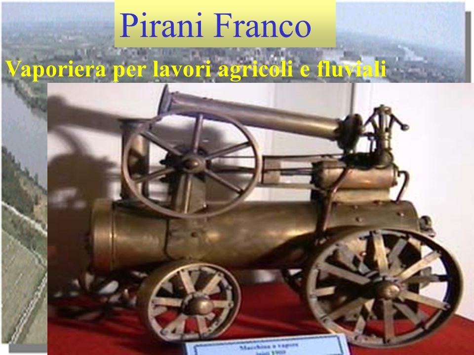 Pirani Franco Vaporiera per lavori agricoli e fluviali