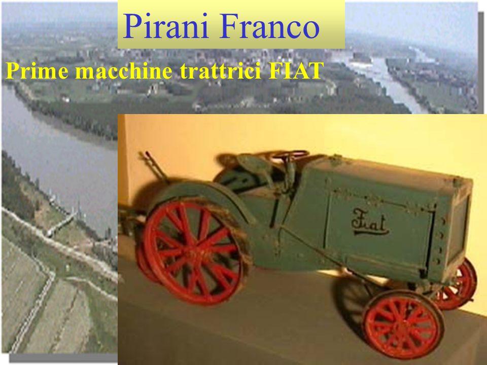 Pirani Franco Prime macchine trattrici FIAT