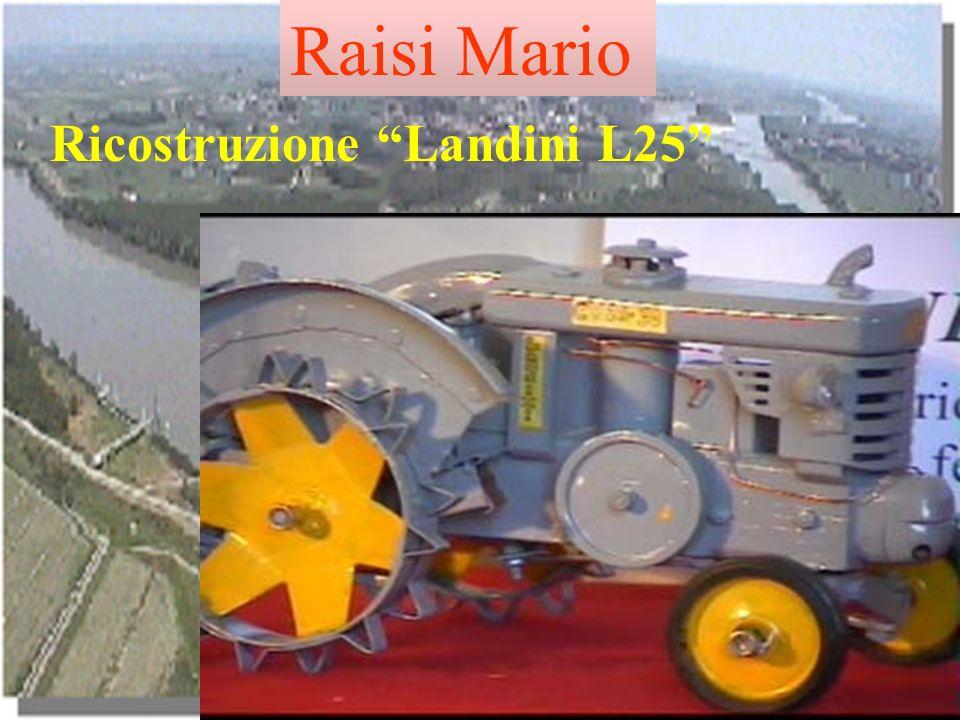 Raisi Mario Ricostruzione Landini L25