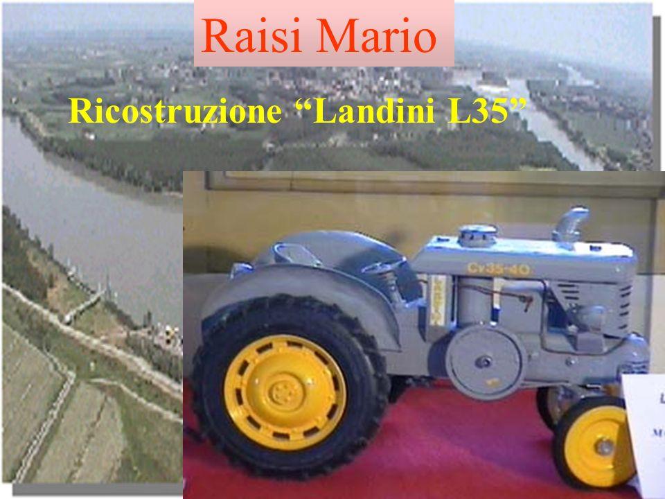 Raisi Mario Ricostruzione Landini L35