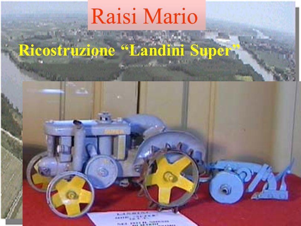 Raisi Mario Ricostruzione Landini Super