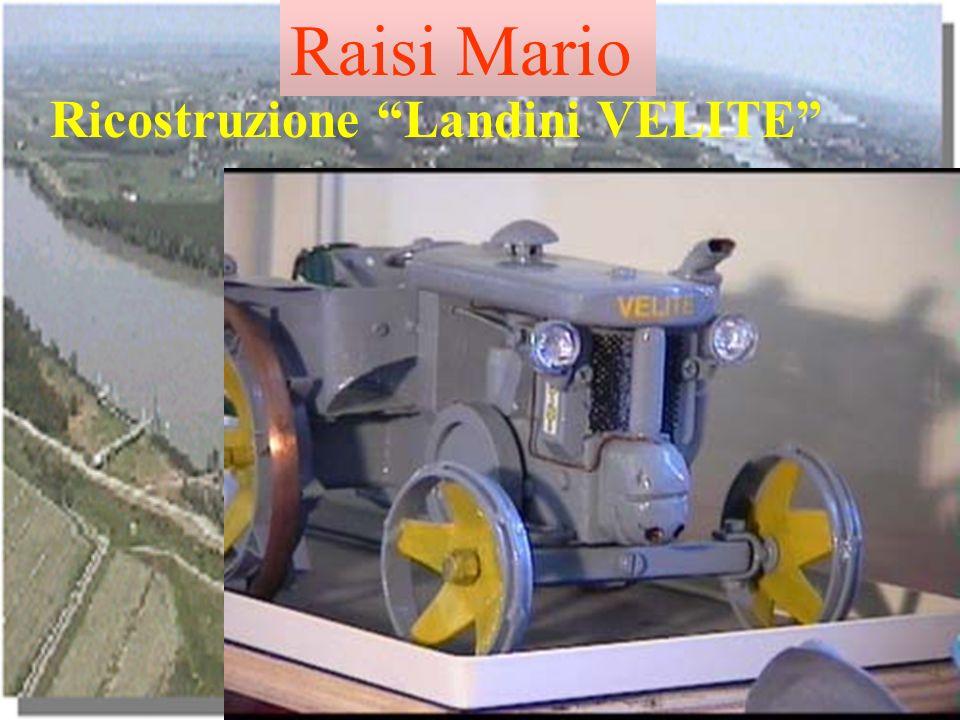 Raisi Mario Ricostruzione Landini VELITE