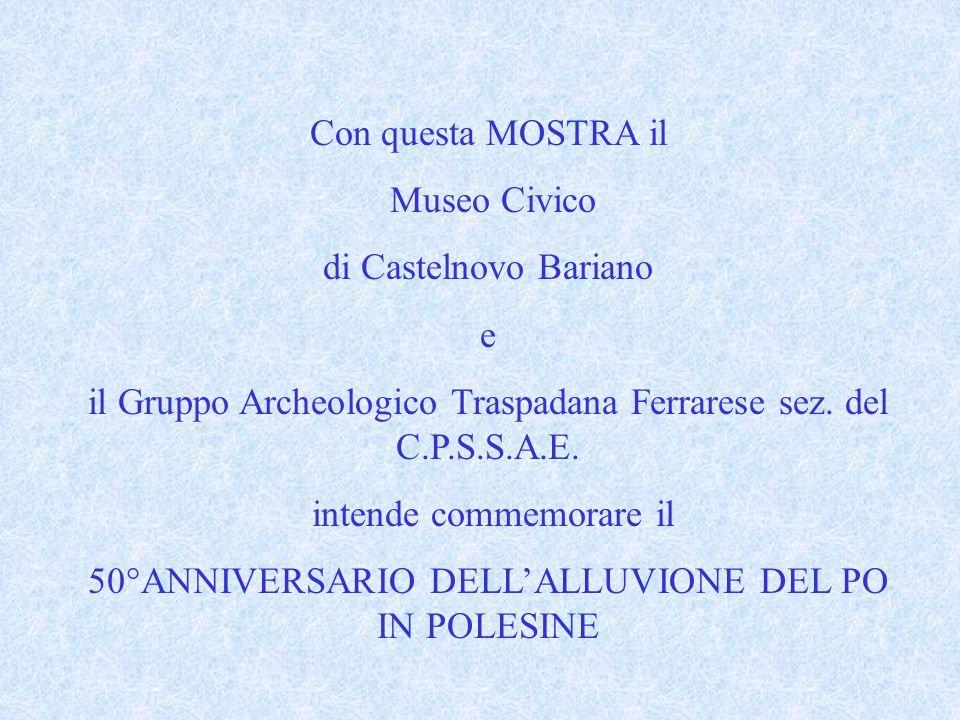 il Gruppo Archeologico Traspadana Ferrarese sez. del C.P.S.S.A.E.