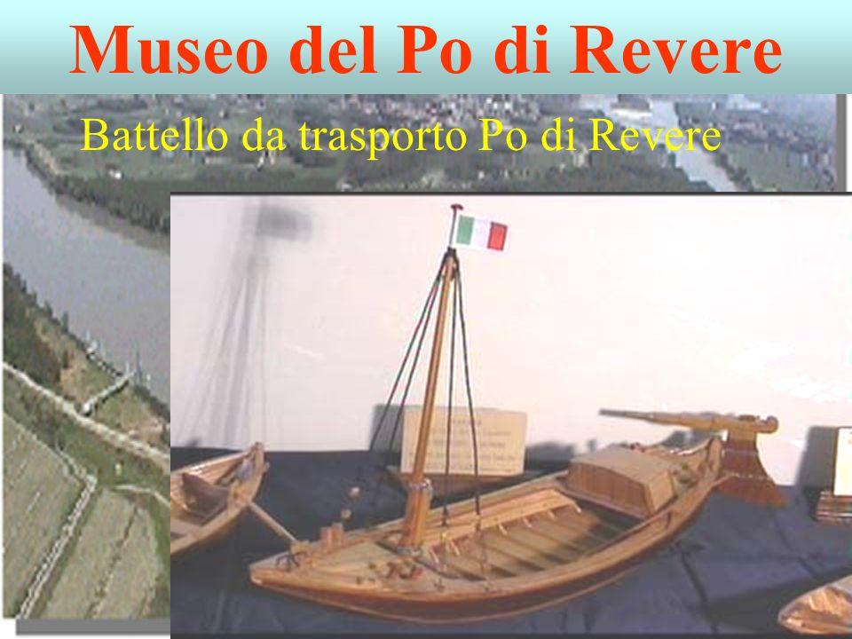 Museo del Po di Revere Battello da trasporto Po di Revere