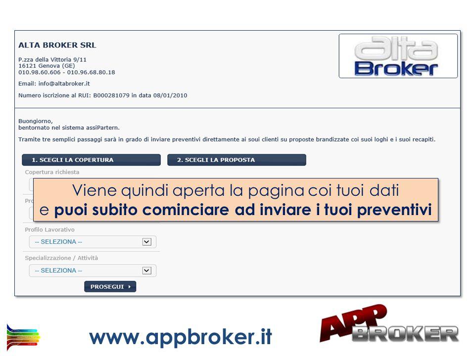 www.appbroker.it Viene quindi aperta la pagina coi tuoi dati