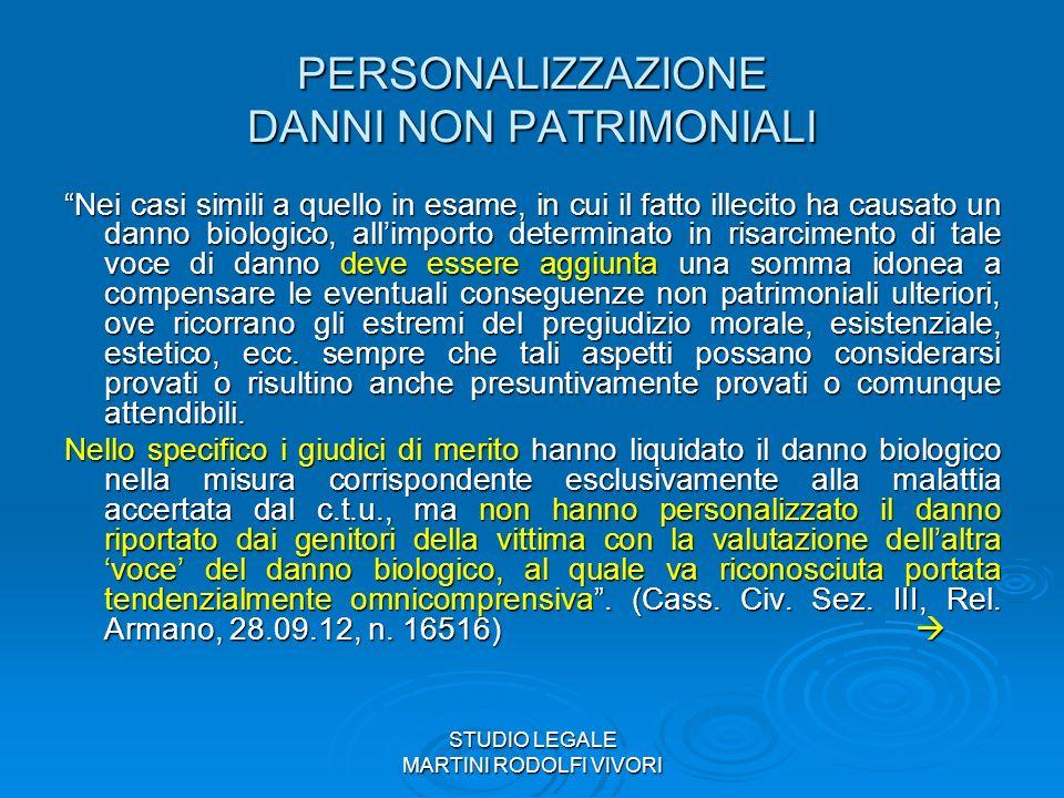 PERSONALIZZAZIONE DANNI NON PATRIMONIALI