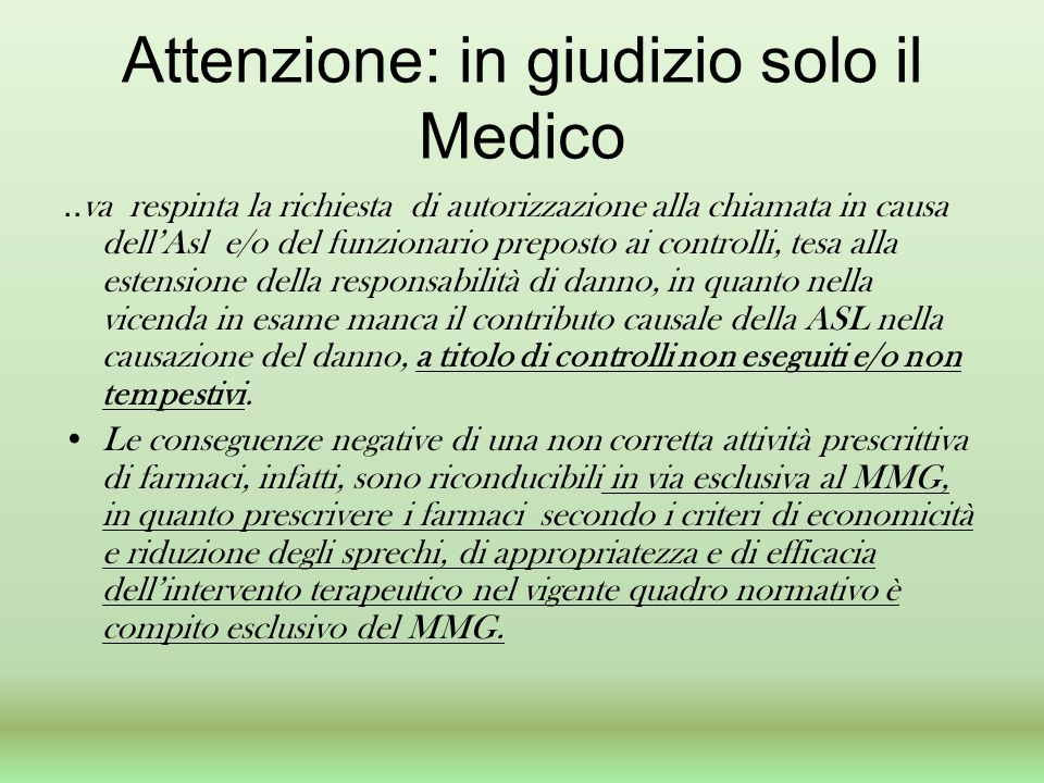 Attenzione: in giudizio solo il Medico