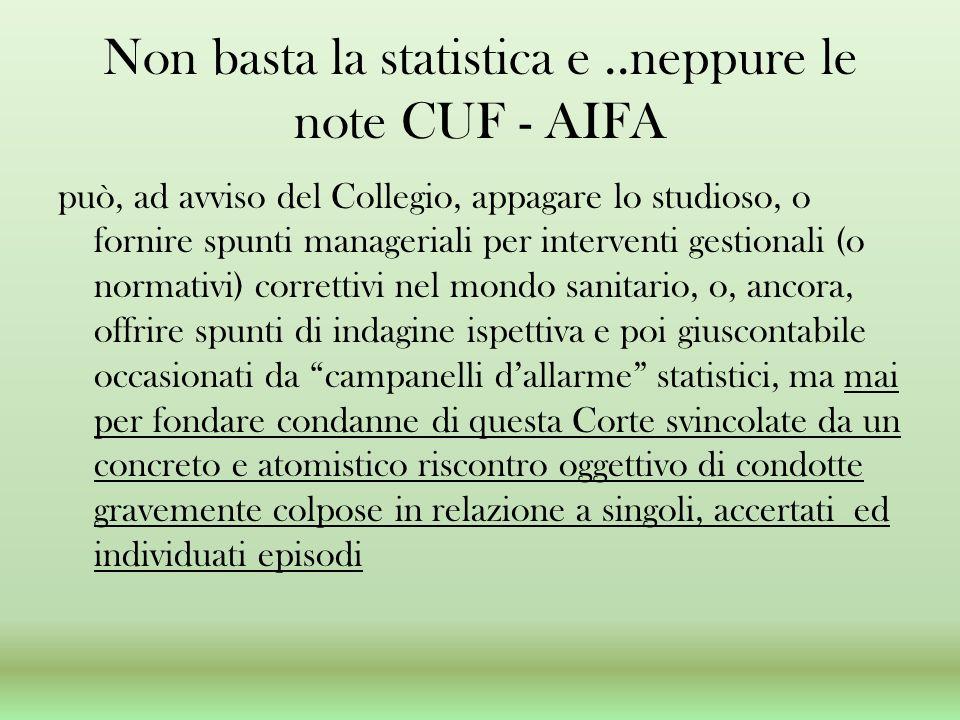 Non basta la statistica e ..neppure le note CUF - AIFA
