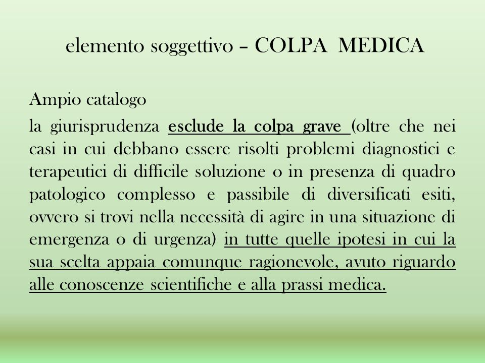 elemento soggettivo – COLPA MEDICA