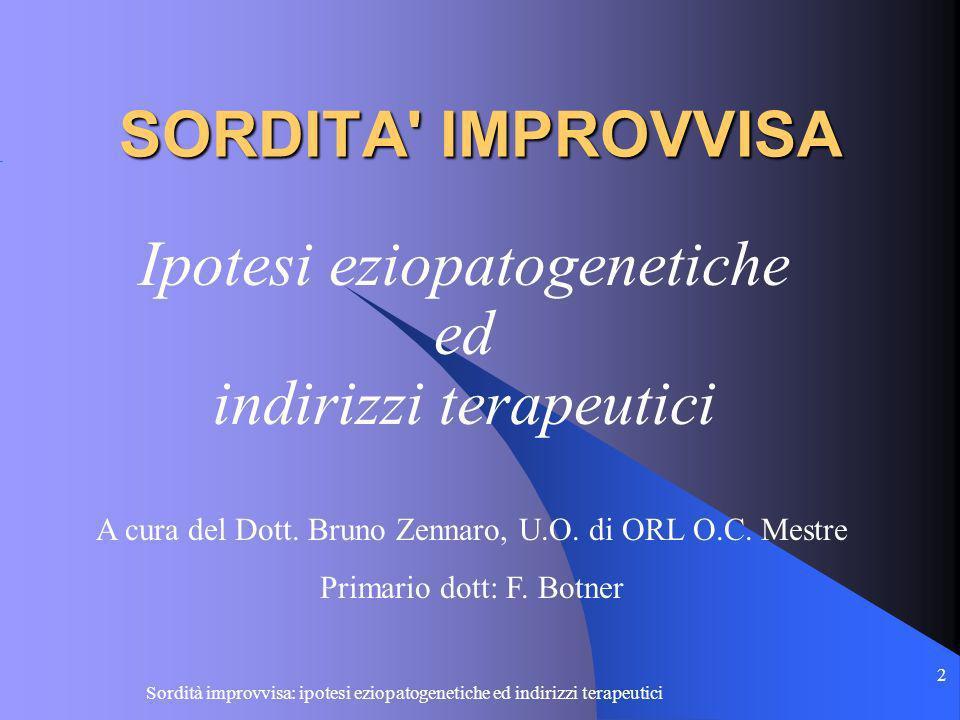 Ipotesi eziopatogenetiche ed indirizzi terapeutici