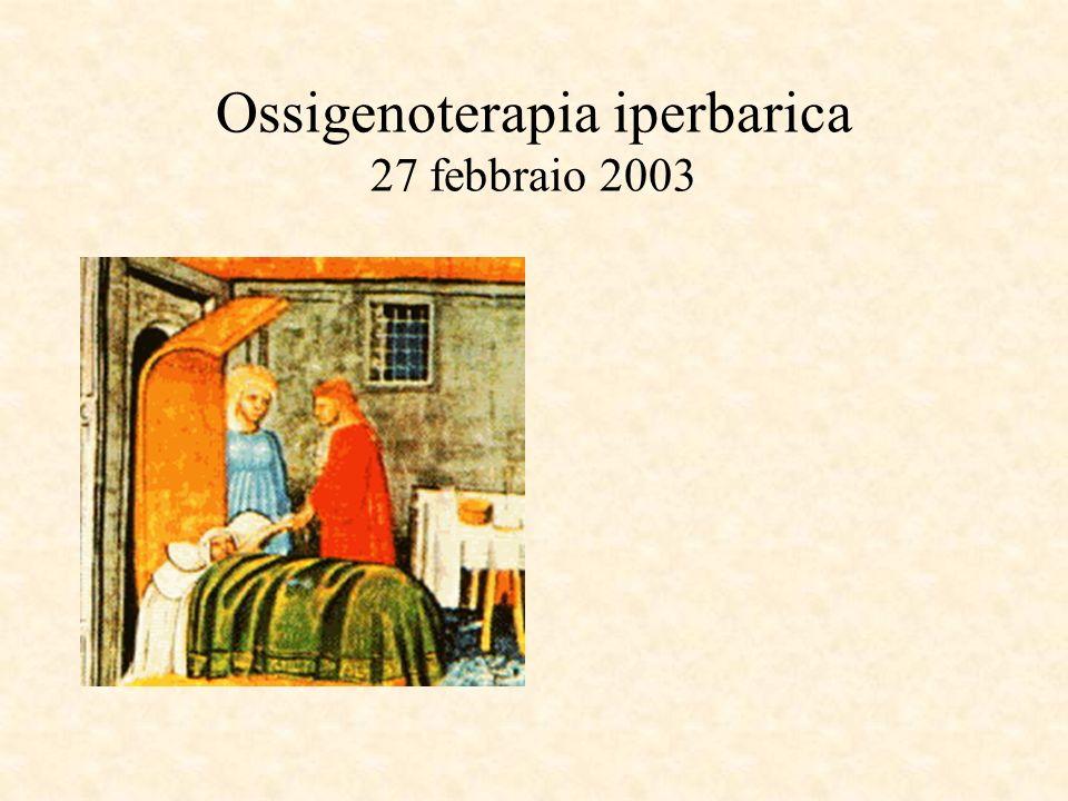 Ossigenoterapia iperbarica 27 febbraio 2003