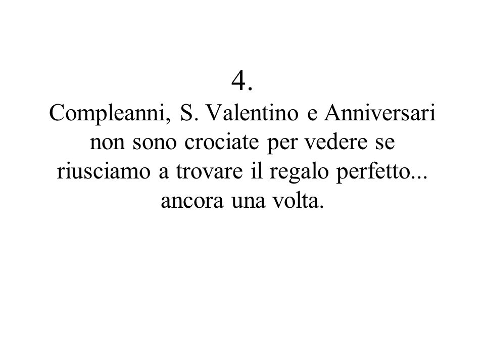 4. Compleanni, S.