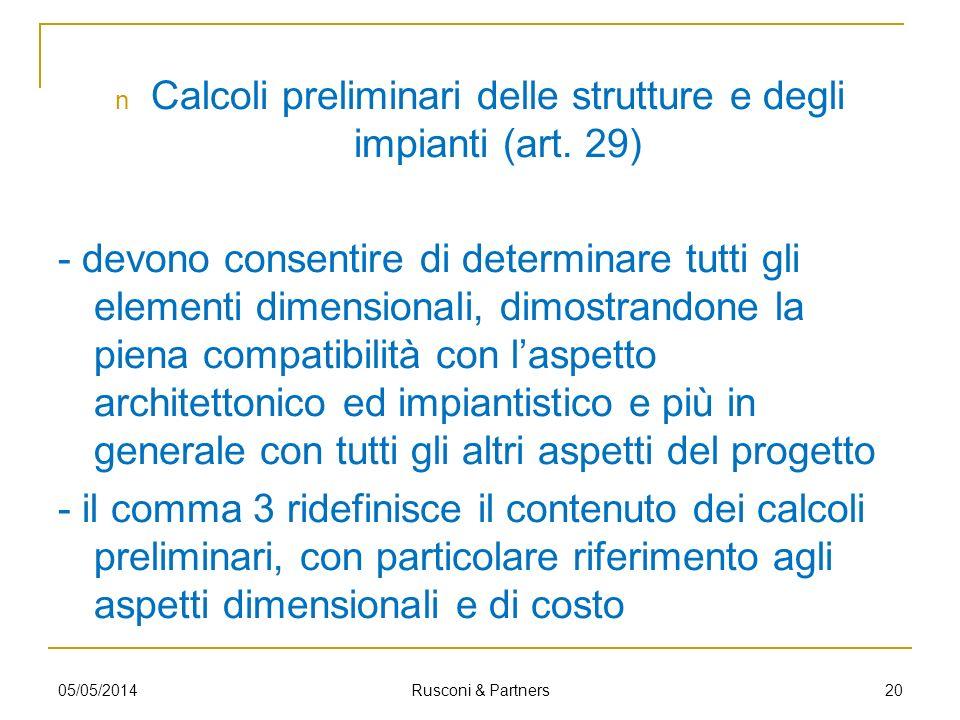 Calcoli preliminari delle strutture e degli impianti (art. 29)
