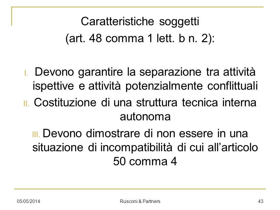 Caratteristiche soggetti (art. 48 comma 1 lett. b n. 2):