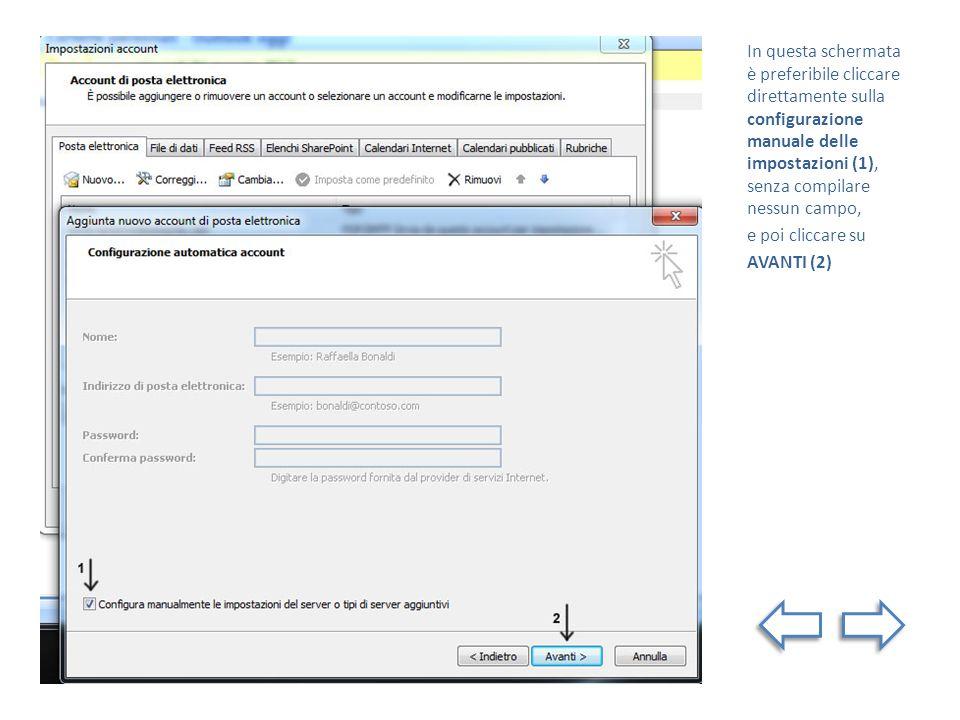 In questa schermata è preferibile cliccare direttamente sulla configurazione manuale delle impostazioni (1), senza compilare nessun campo,