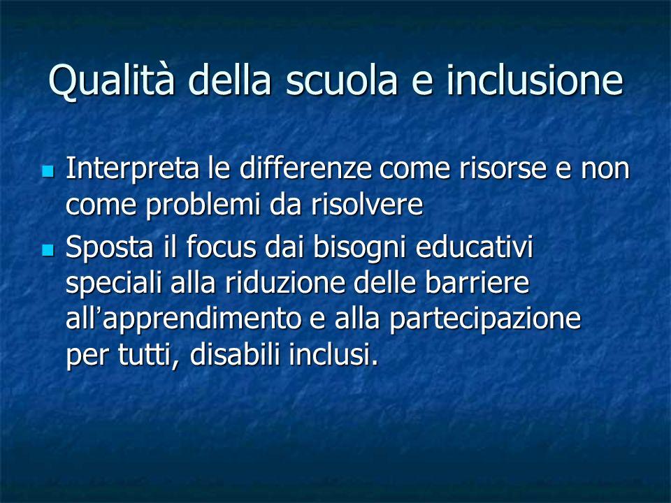 Qualità della scuola e inclusione