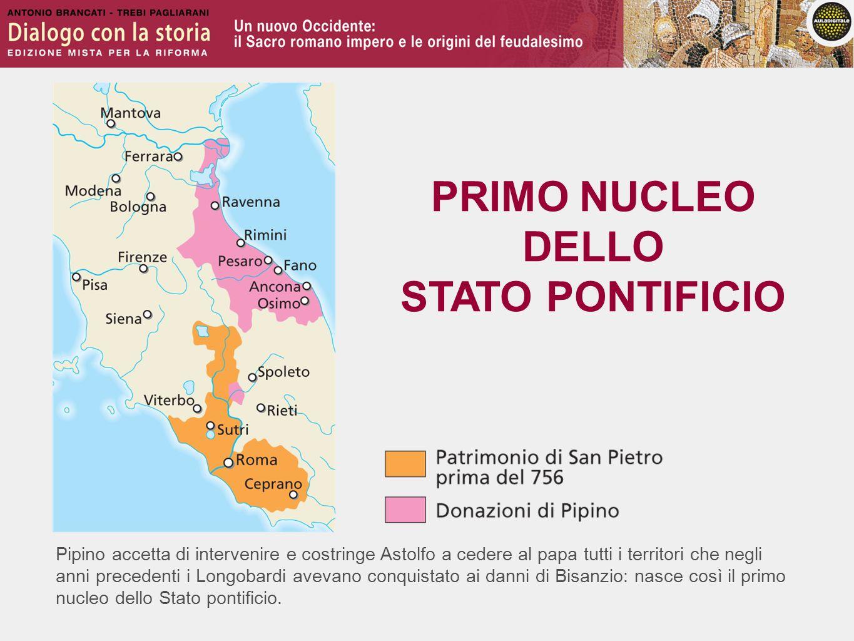 PRIMO NUCLEO DELLO STATO PONTIFICIO