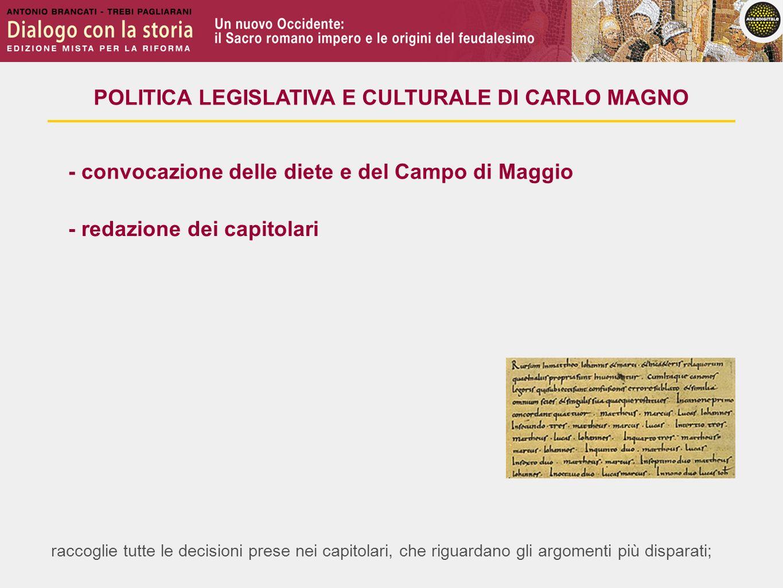 POLITICA LEGISLATIVA E CULTURALE DI CARLO MAGNO