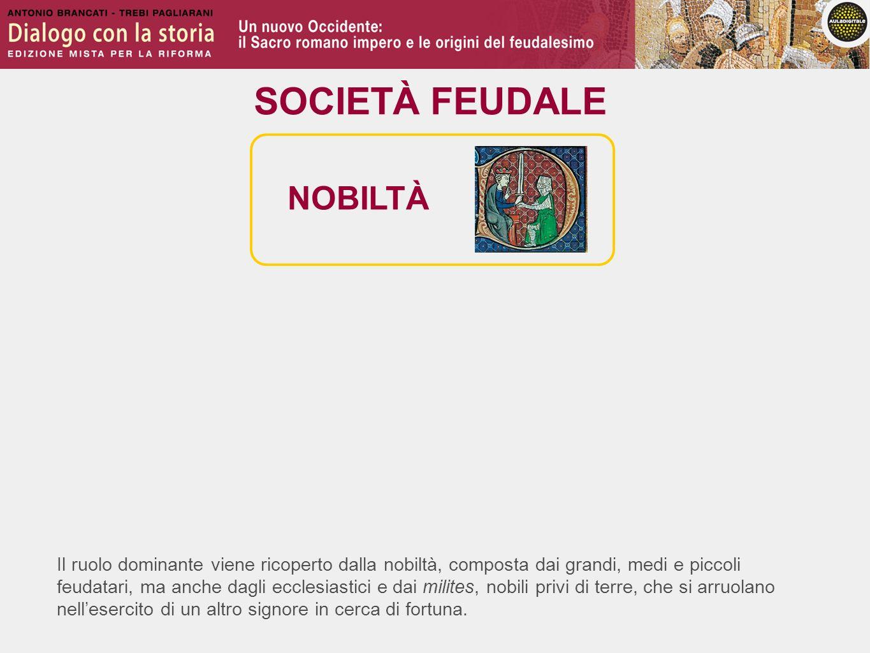 SOCIETÀ FEUDALE NOBILTÀ