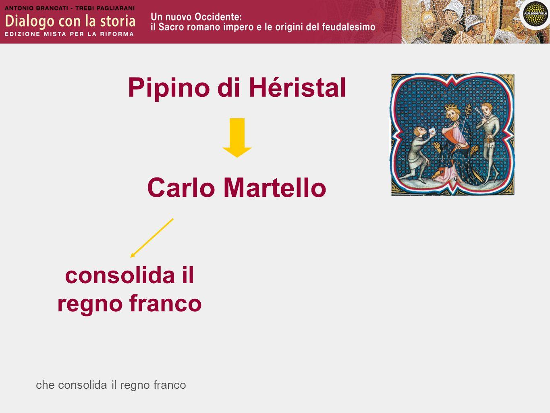 Pipino di Héristal Carlo Martello