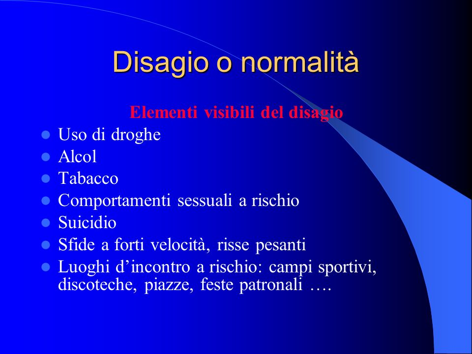 Elementi visibili del disagio