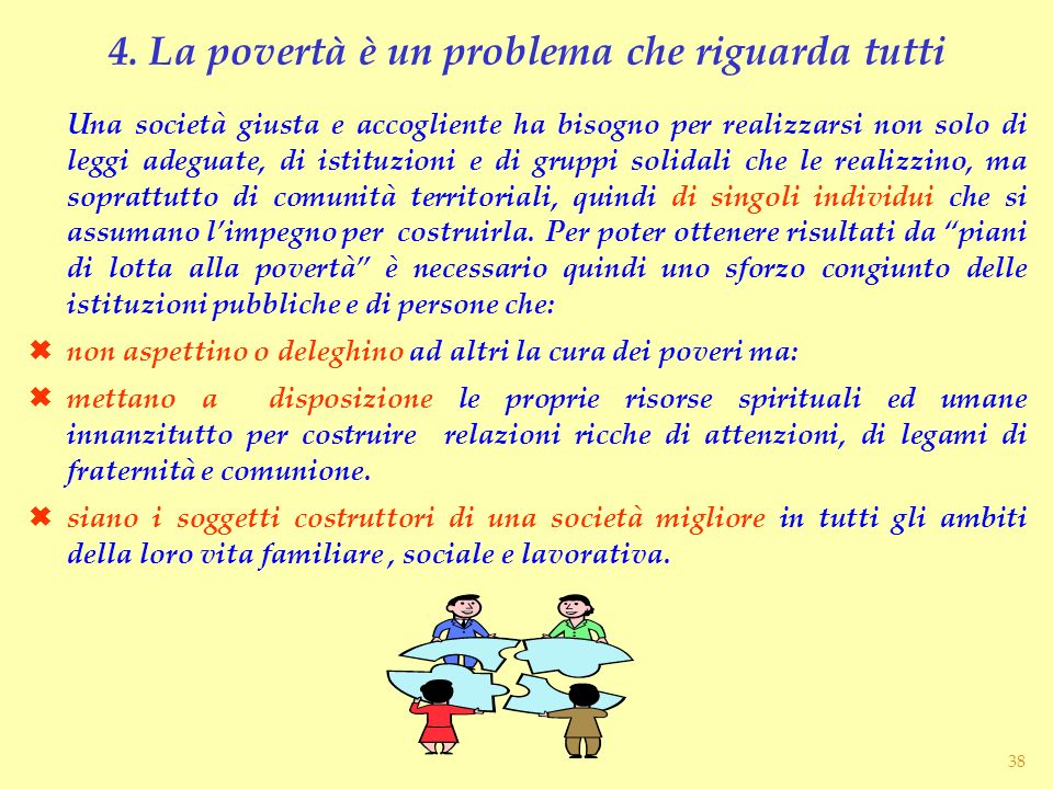 4. La povertà è un problema che riguarda tutti