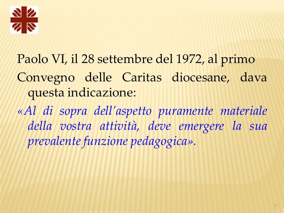 Paolo VI, il 28 settembre del 1972, al primo