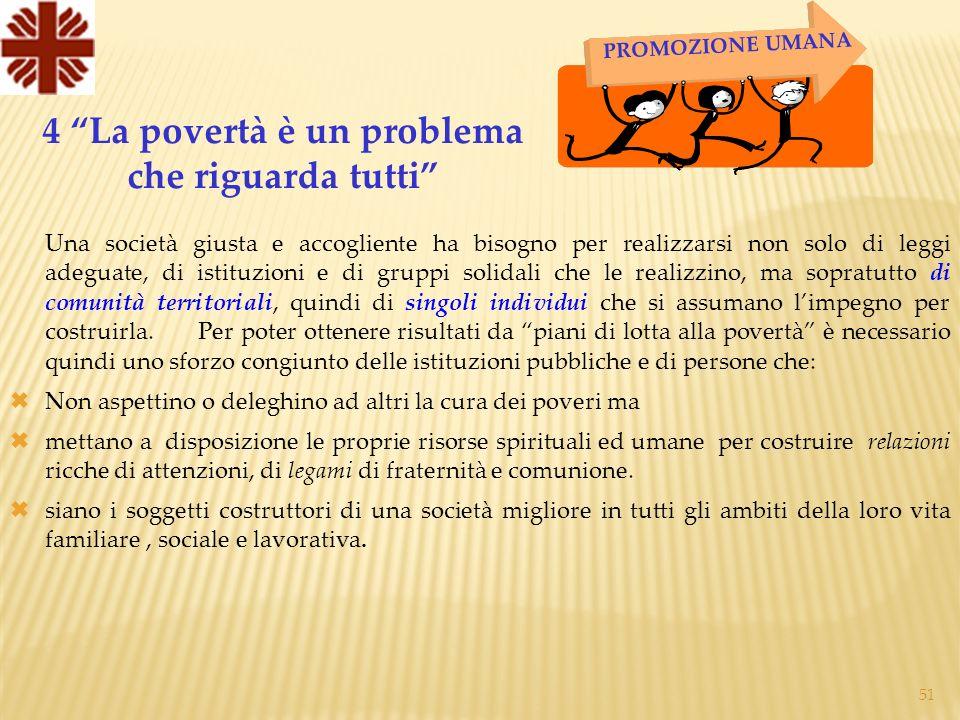 4 La povertà è un problema che riguarda tutti