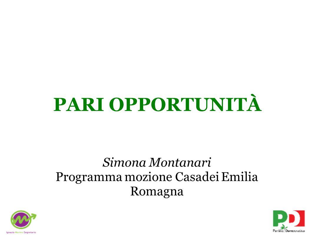 Simona Montanari Programma mozione Casadei Emilia Romagna