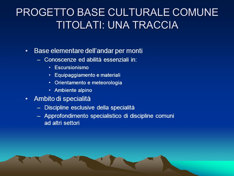 PROGETTO BASE CULTURALE COMUNE TITOLATI: UNA TRACCIA