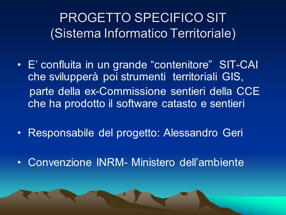 PROGETTO SPECIFICO SIT (Sistema Informatico Territoriale)