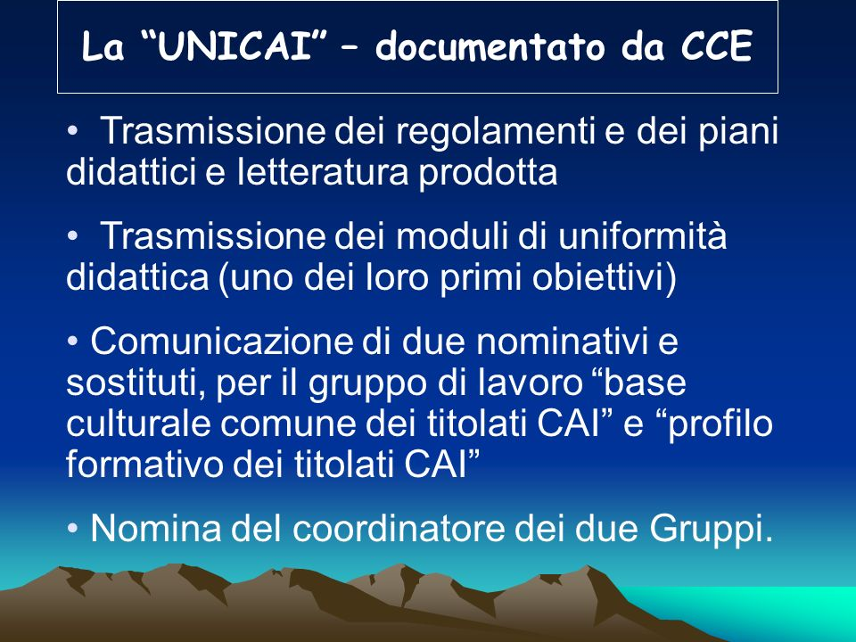 La UNICAI – documentato da CCE