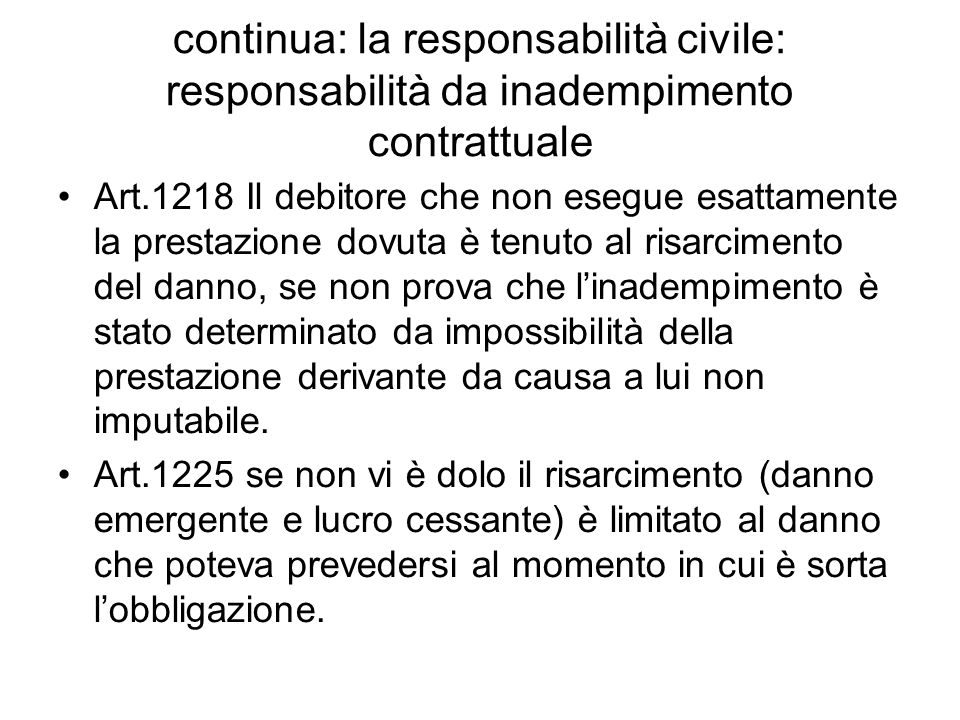 continua: la responsabilità civile: responsabilità da inadempimento contrattuale