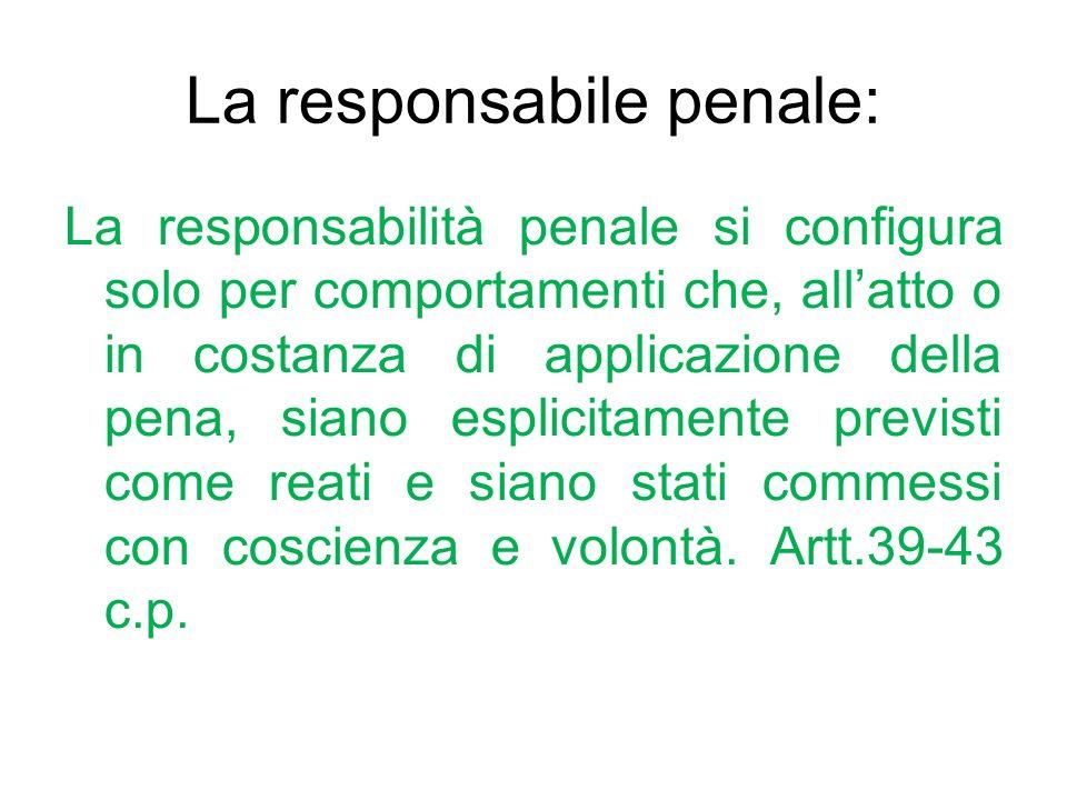 La responsabile penale: