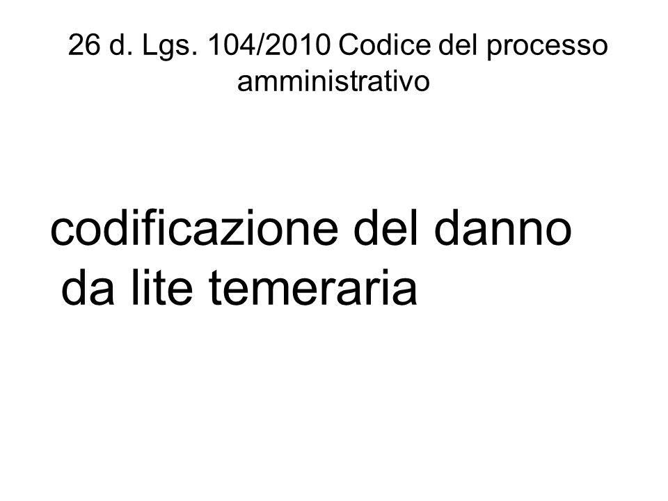 26 d. Lgs. 104/2010 Codice del processo amministrativo