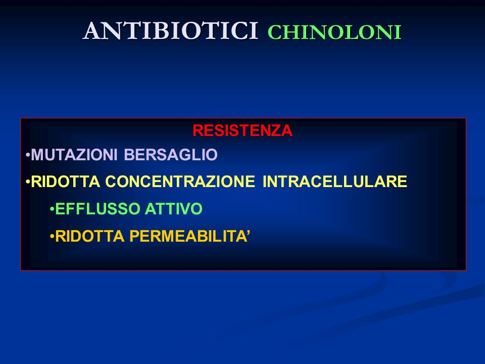 ANTIBIOTICI CHINOLONI