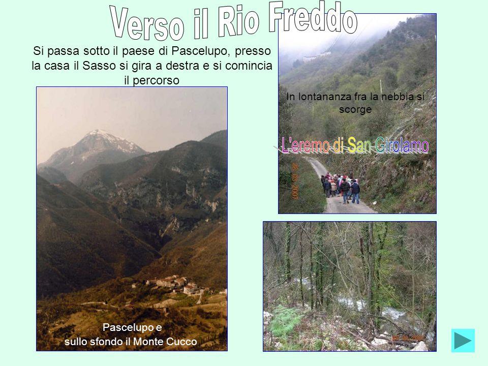 Verso il Rio Freddo L eremo di San Girolamo