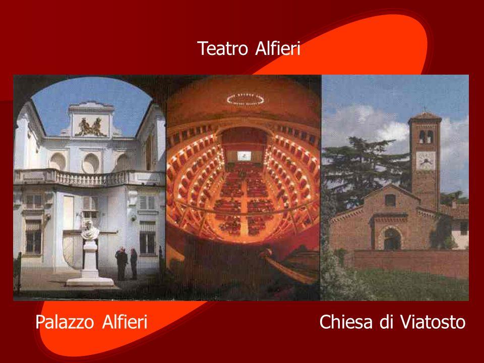 Teatro Alfieri Palazzo Alfieri Chiesa di Viatosto