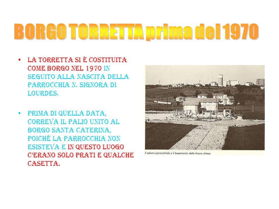 BORGO TORRETTA prima del 1970