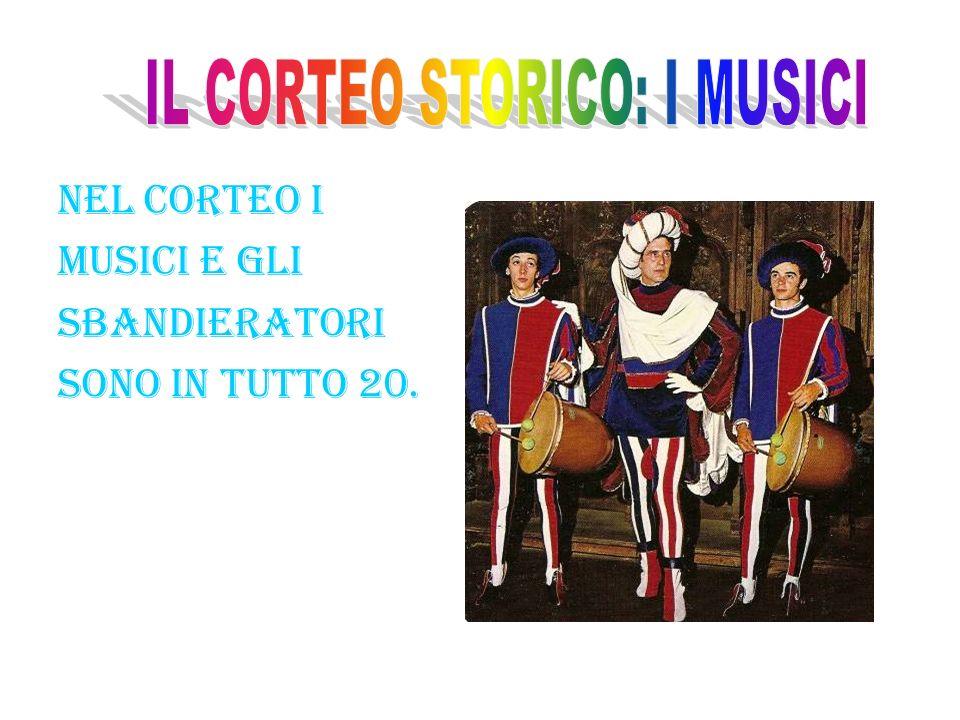 IL CORTEO STORICO: I MUSICI