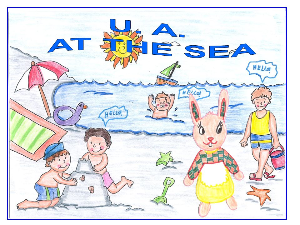 U. A. AT THE SEA