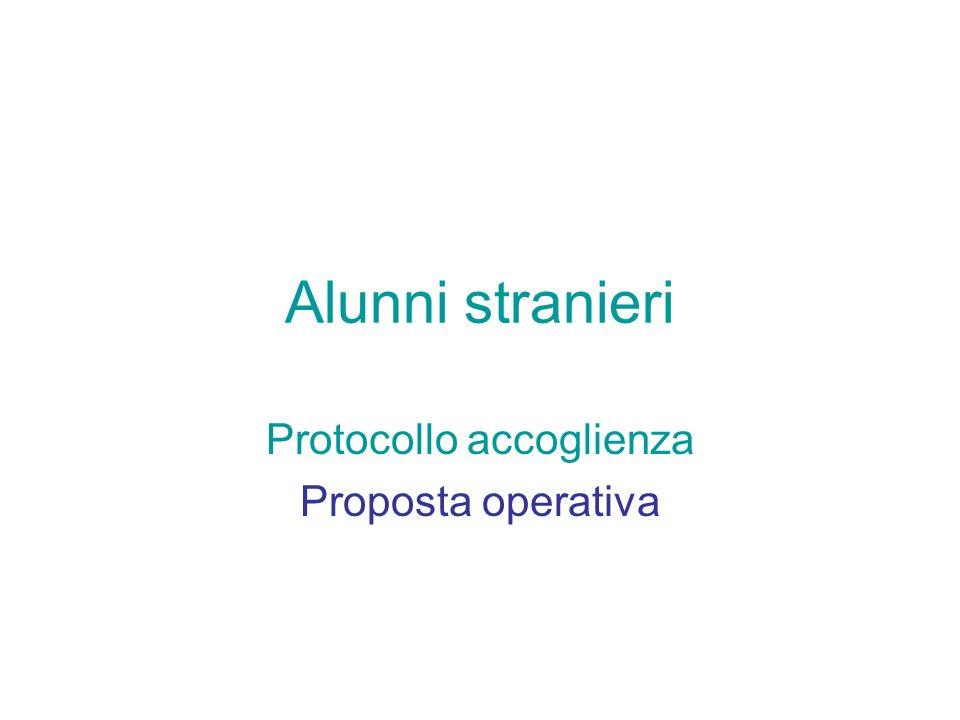 Protocollo accoglienza Proposta operativa