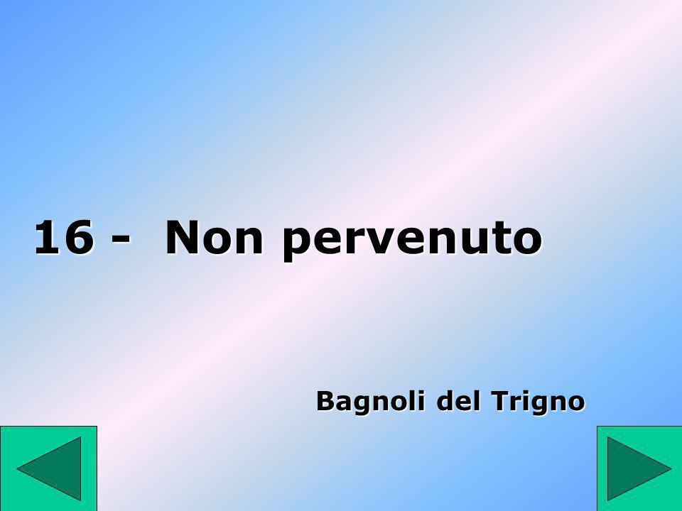 16 - Non pervenuto Bagnoli del Trigno 16